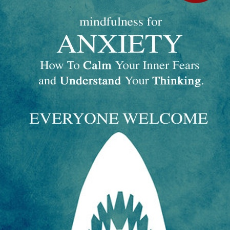 Mindfulness North East Anxiety